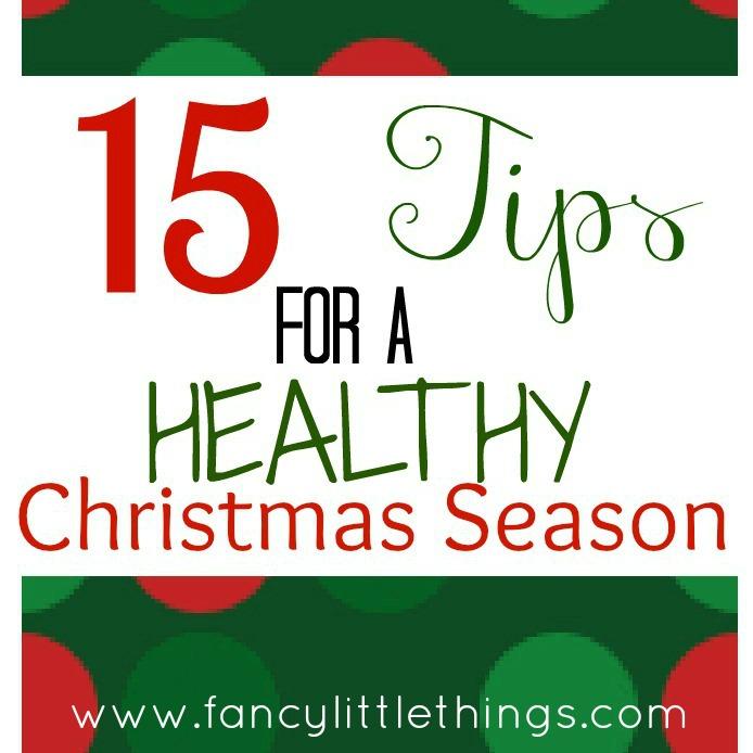 15 Tips For A Healthy Christmas Season