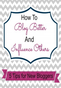 how to blog better and influence others