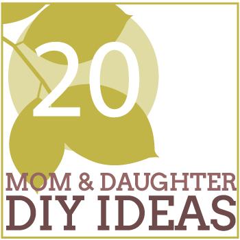 20-mom-daughterDIY