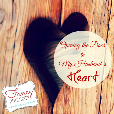 Opening the Door to My Husband's Heart