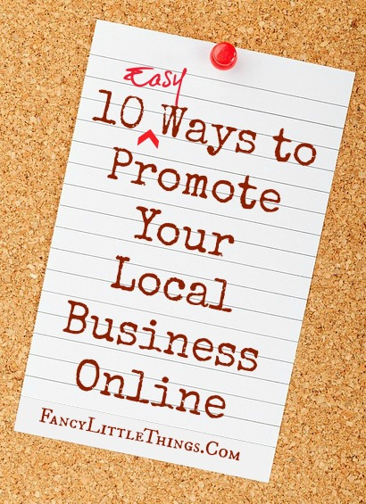 10 Easy Ways to Promote Your Local Business Online