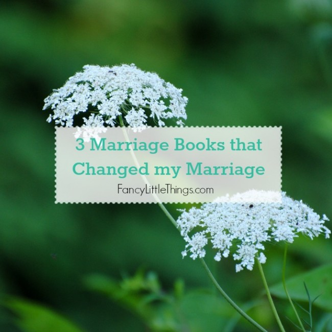 3 Marriage Books that Changed My Marriage