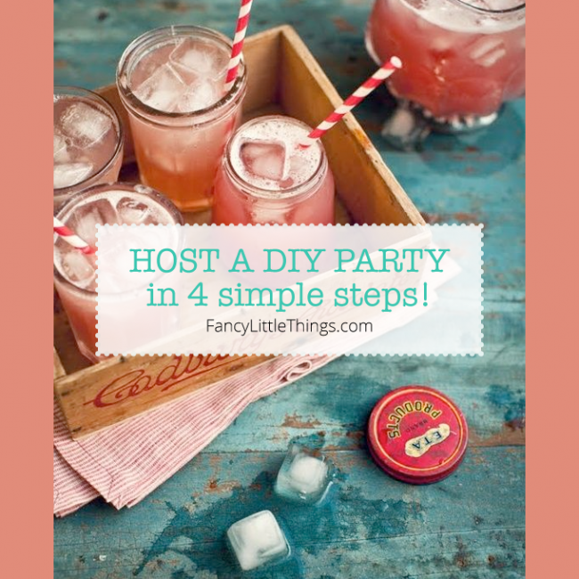 a DIY party – & you're the Host!