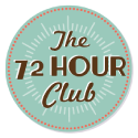 The 72 Hour Club: Share Your Testimony