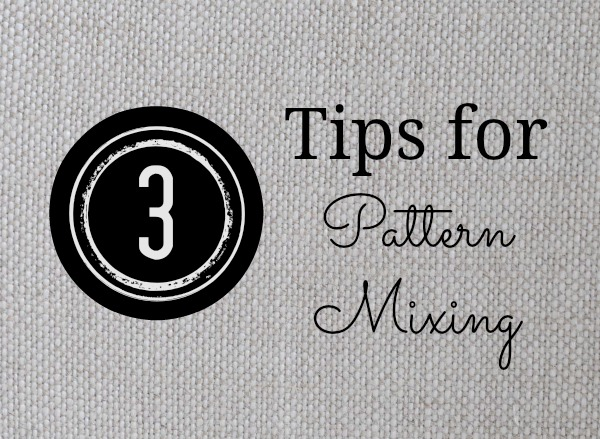 3 Tips for Pattern Mixing