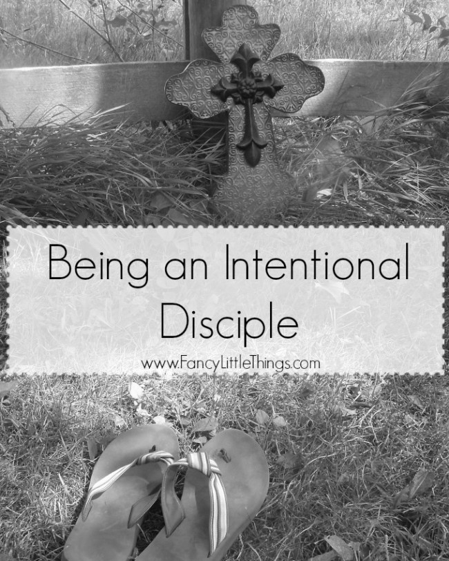 Being an Intentional Disciple